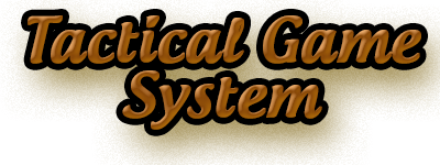 Tactical Game System